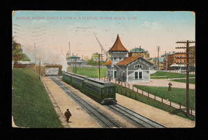 Boston, Revere Beach & Lynn R. R. Station, Revere Beach, Mass.