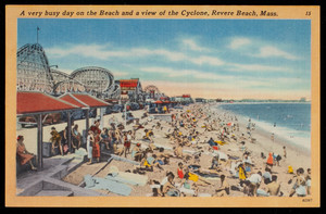 A very busy day on the Beach and a view of the Cyclone, Revere Beach, Mass.