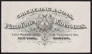 Trade card for Chickering & Sons Pianoforte Warerooms, 130 Fifth Avenue, New York, New York and 152 Tremont Street, Boston, Mass., undated