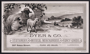 Trade card for Dyer & Co., stationery, musical merchandise, fancy goods, 337 Essex Street, Lawrence, Mass., undated