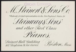 Trade card for M. Steinert & Sons Co., Steinway & Sons' and other first class pianos, Steinert Hall Building, 162 Boylston Street, corner Carver, Boston, Mass., undated