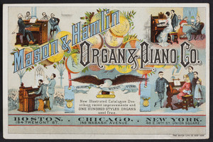 Trade card for the Mason & Hamlin Organ & Piano Co., 154 Tremont Street, Boston, Mass. and 149 Wabash Avenue, Chicago, Illinois and 46 E. 14th Street, Union Square, New York, New York, undated