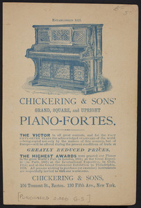 Trade card for Chickering & Sons, grand, square and upright piano-fortes, Chickering & Sons, 156 Tremont Street, Boston, Mass. and 130 Fifth Avenue, New York, New York, undated