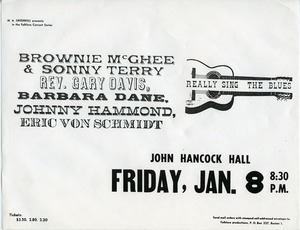 Brownie McGhee and Sonny Terry, Rev. Gary Davis, Barbara Dane, Johnny Hammond, Eric Von Schmidt, John Hancock Hall
