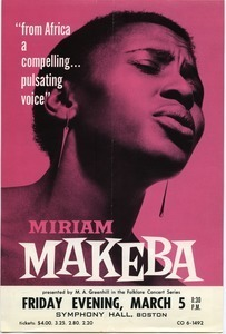 Miriam Makeba, presented by M. A. Greenhill in the Folklore Concert Series, Friday Evening, March 5, 8:30 p.m.