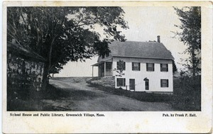 Schoolhouse and library, Greenwich Village, Mass.: postcard from Ruth to Freeman Walker