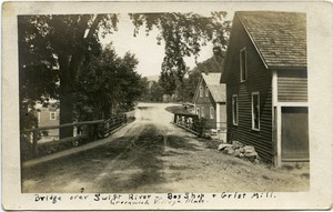 Bridge over Swift River: Box shop and grist mill, Greenwich Village, Mass.