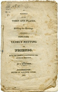 An account of the times and places, of holding the meetings constituting New-York Yearly Meeting of Friends