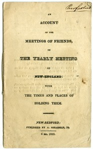 An account of the meetings of Friends, in the Yearly Meeting of New-England