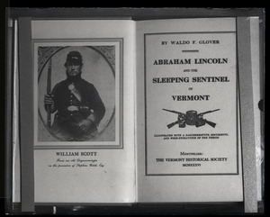 Abraham Lincoln and the Sleeping Sentinel in Vermont, by Waldo F. Glover