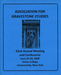 The Association for Gravestone Studies 32nd annual meeting and conference