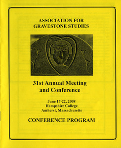 The Association for Gravestone Studies 31st annual meeting and conference : Conference program