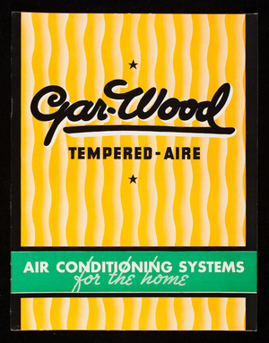 Gar-Wood Tempered-Aire air conditioning systems for the home, Gar Wood Industries, Inc., Air Conditioning Division, Detroit, Michigan
