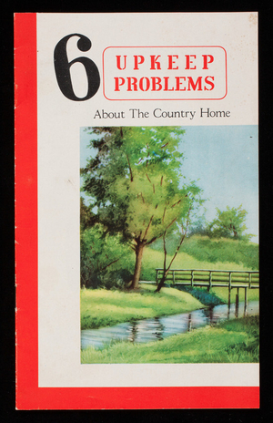 6 upkeep problems about the country home, Gravely Motor Plow and Cultivator Company, manufacturers, Dunbar, West Virginia