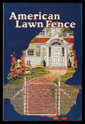 American lawn fence, American Steel & Wire Company, New York, New York
