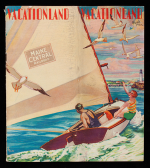 Vacationland, where romance and adventure have beginnings, Maine Central Railroad, Portland, Maine