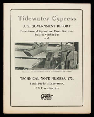Tidewater Cypress, U.S. government report, Department of Agriculture, Forest Service, bulletin number 95 and technical note number 173, Forest Products Laboratory, U.S. Forest Service, Washington, D.C.; Southern Cypress Manufacturers' Association, Poydras Building, New Orleans, Louisiana; Graham Building, Jacksonville, Florida