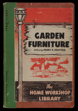 Garden furniture, edited by Perry S. Graffam, General Publishing Co., Inc., Chicago, Illinois