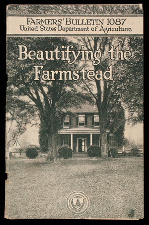 Beautifying the farmstead, F.L. Mulford, landscape gardener, Office of Horticultural and Pomological Investigations, United States Department of Agriculture, Washington, D.C.