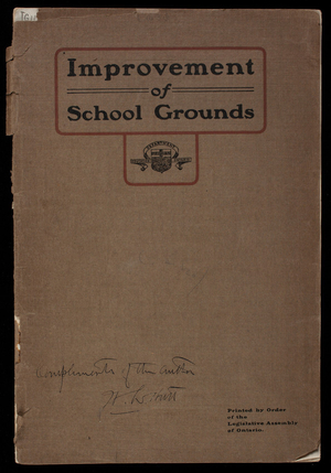 Improvement of school grounds, plans and suggestions for the improvement of rural and urban school grounds, Department of Education, Ontario, Toronto, Canada
