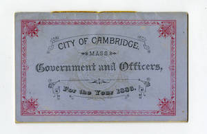 City of Cambridge, Mass., Government and Officers, for the Year 1886