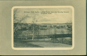 Bird's eye view harbor looking north from Old Burying Ground, Hingham, Mass., ca. 1915