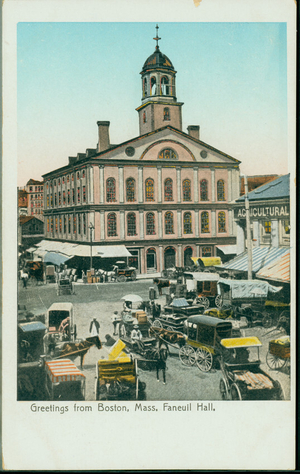 Greetings from Boston, Mass., Faneuil Hall