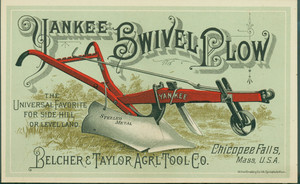 Trade card for Yankee Swivel Plow, Belcher & Taylor Agricultural Tool Co., Chicopee Falls, Mass., undated
