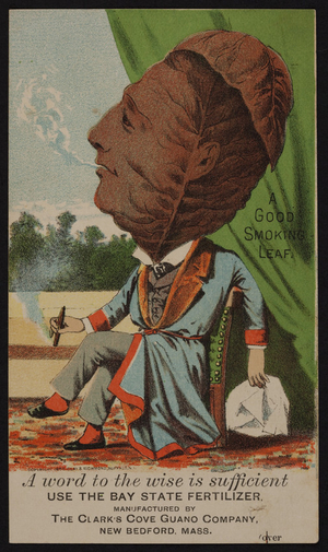 Trade card for the Bay State Fertilizer, manufactured by The Clark's Cove Guano Company, New Bedford, Mass., 1886