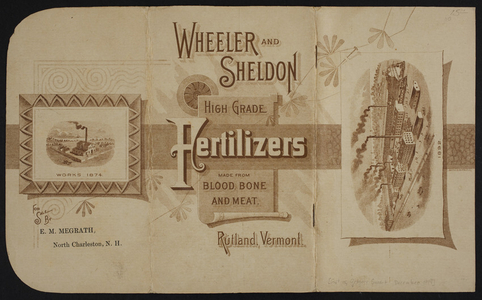 Wheeler and Sheldon, high grade fertilizers made from blood, bone and meat, Rutland, Vermont, 1892