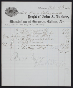 Billhead for John A. Tucker, manufacturer of harnesses, collars, &c., Dorchester, Mass., dated February 15, 1868