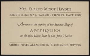 Trade card for Mrs. Charles Minot Hayden, antiques, King's Highway, Yarmouthport, Cape Cod, 1929