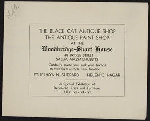 Trade card for the Black Cat Antique Shop, the Antique Paint Shop, Woodbridge-Short House, 48 Bridge Street, Salem, Mass., undated
