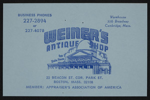 Business card for Weiner's Antique Shop, 22 Beacon St. cor. Park St., Boston, Mass., undated