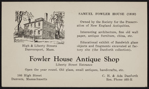 Trade card for Fowler House Antique Shop, 166 High Street, Danvers, Mass., undated
