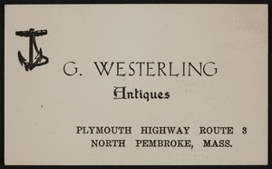 Business card for G. Westerling Antiques, Plymouth Highway, Route 3, North Pembroke, Mass., undated