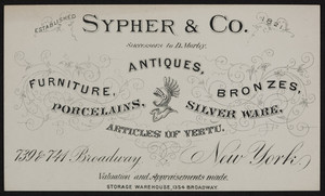 Trade card for Sypher & Co., antiques, 739 & 741 Broadway, New York, undated