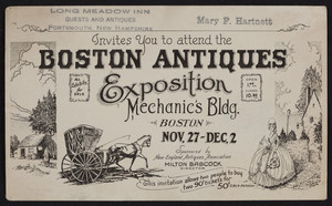 Invitation for Boston Antiques Exposition, Mechanic's Bldg., Boston, Mass., Nov. 27-Dec.2, undated