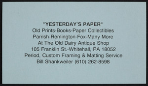Business card for Yesterday's Paper, old prints, books, paper collectibles, 105 Franklin Street, Whitehall, Pennsylvania, undated