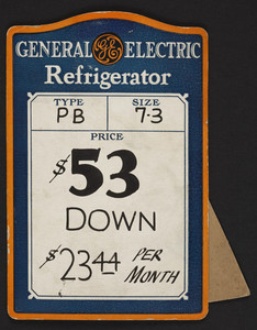 Advertisement tag for General Electric Refrigerator, location unknown, undated