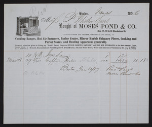 Billhead for Moses Pond & Co., stoves and furnaces, nos. 77, 79 & 81 Blackstone Street, Boston, Mass., dated January 4, 1856