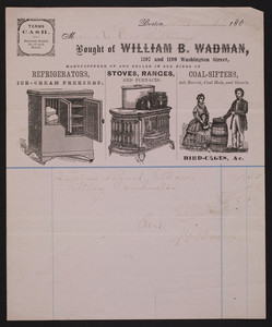 Billhead for William B. Wadman, refrigerators, stoves, ranges, coal-sifters, 1197 and 1199 Washington Street, Boston, Mass., dated May 6, 1868