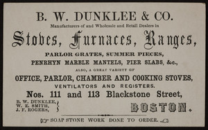 Trade card for B.W. Dunklee & Co., Stoves, furnaces, ranges, nos. 111 and 113 Blackstone Street, Boston, Mass., undated