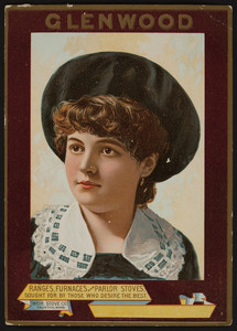 Trade card for Glenwood ranges, furnaces and parlor stoves, Weir Stove Co., Taunton, Mass., undated
