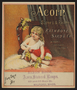Trade card for Acorn Stoves & Ranges, Rathbone, Sard & Co., Albany, Chicago, Detroit, undated