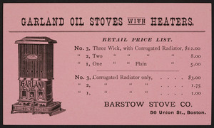 Trade card for Garland Oil Stoves with Heaters, Barstow Stove Co., 56 Union St., Boston, Mass., undated