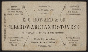 Trade card for E.C. Howard & Co., hardware and stoves, Windsor, Vermont, undated