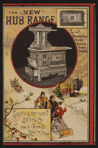 Trade card for The New Hub Range, Smith & Anthony Stove Co., 52 & 54 Union St., Boston, Mass., undated