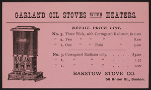 Trade card for Garland Oil Stoves with Heaters, Barstow Stove Co., 56 Union Street, Boston, Mass., undated