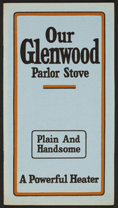 Our Glenwood Parlor Stove, L.E. Smith., Rockport, Mass., undated